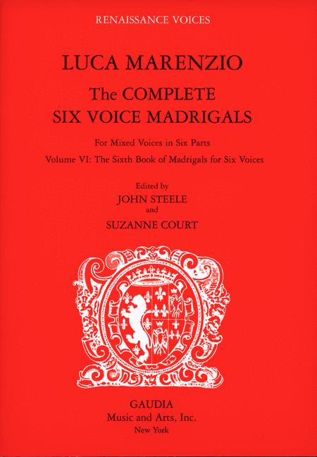 Luca Marenzio: The Complete Six Voice Madrigals Volume 6