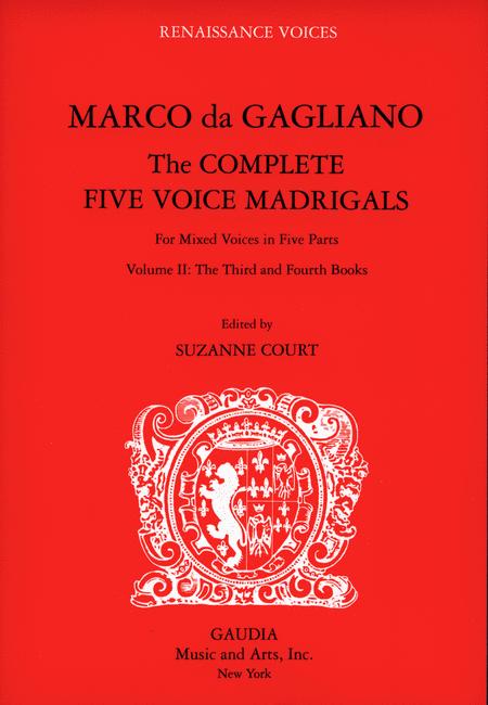 Marco da Gagliano: The Complete Five Voice Madrigals Volume 2