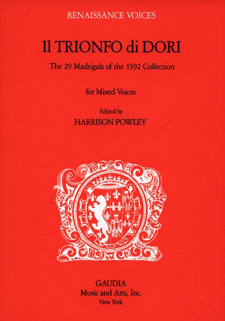 Il Trionfo di Dori: The 29 Madrigals of the 1592 Collection