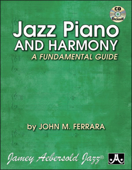 Jazz Piano And Harmony - Fundamental Guide