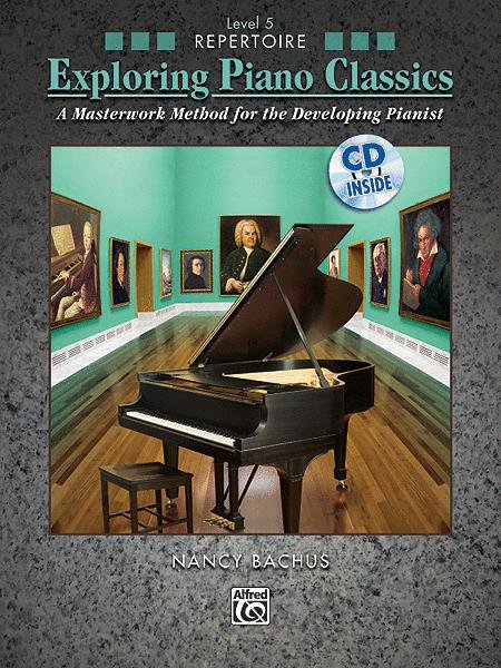 Exploring Piano Classics Repertoire, Book 5