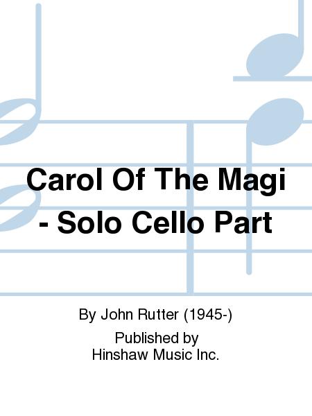 Carol Of The Magi - Solo Cello Part