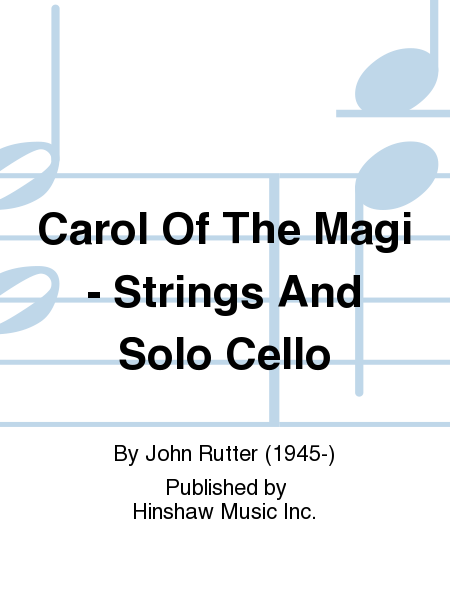 Carol Of The Magi - Strings And Solo Cello