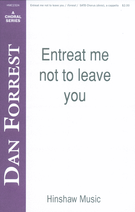 Entreat Me Not to Leave You