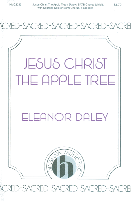 Jesus Christ, the Apple Tree