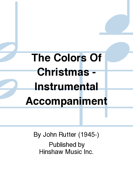 The Colors Of Christmas - Instrumental Accompaniment