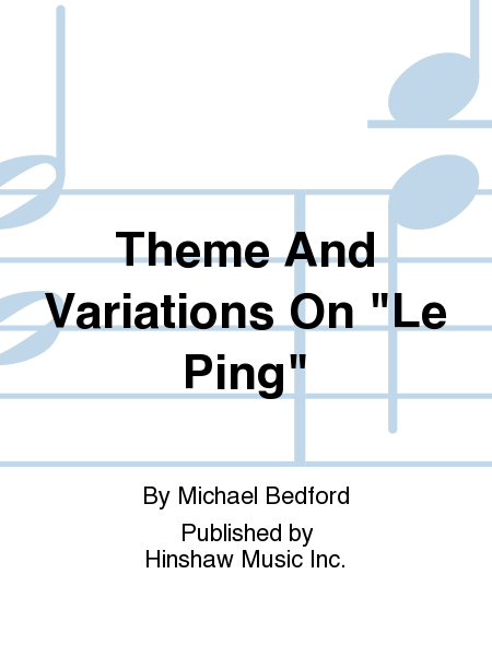 Theme And Variations On le Ping