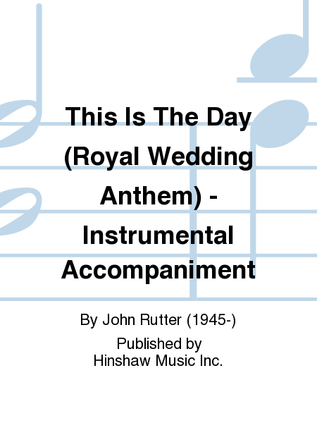 This Is The Day (Royal Wedding Anthem) - Instrumental Accompaniment