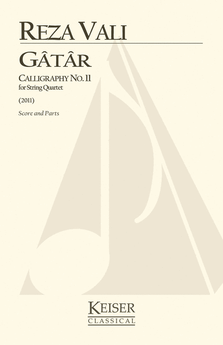 Gatar: Calligraphy No. 11 for String Quartet