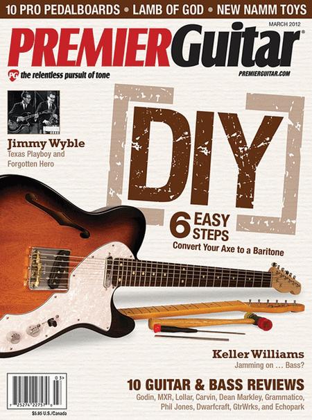 Premier Guitar Magazine - March 2012
