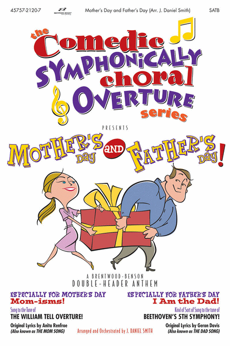 Mother's Day and Father's Day Split Track CD (Comedic Symphonic Choral Overture)