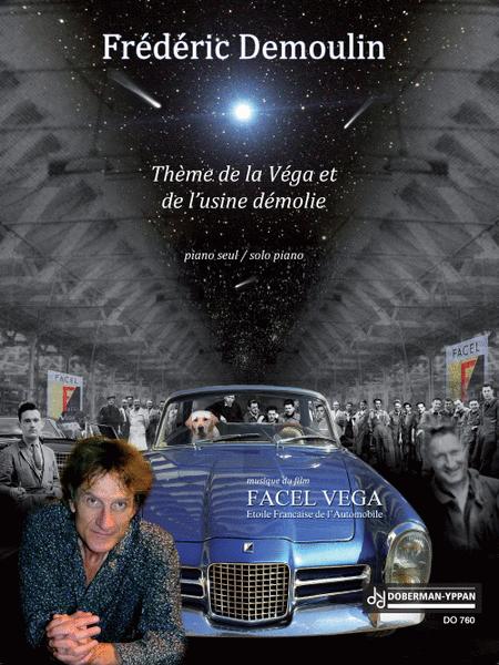 Theme de la Vega et de l'usine demolie