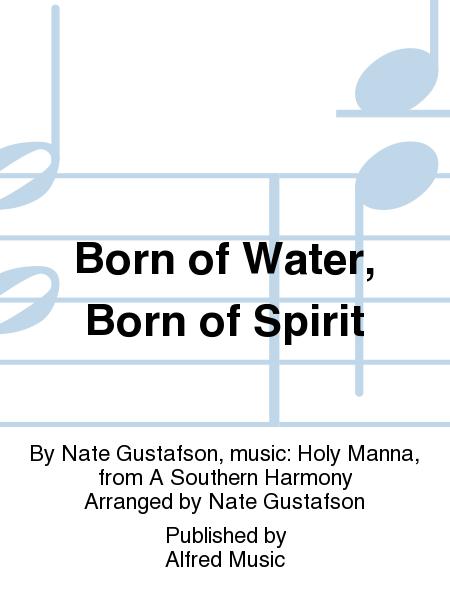 Born of Water, Born of Spirit