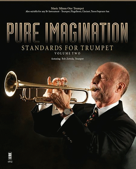 Pure Imagination - Standards for Trumpet, Vol. 2