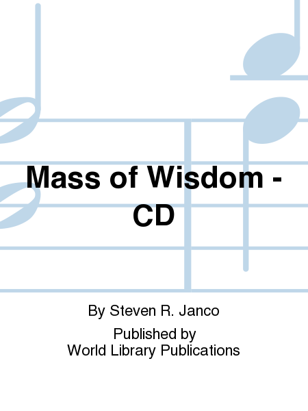 Mass of Wisdom - CD