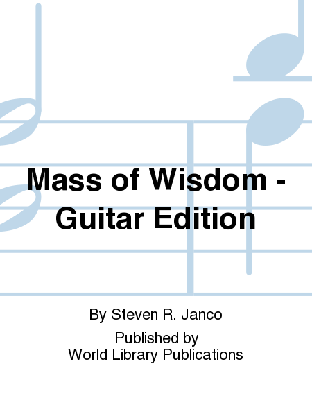 Mass of Wisdom - Guitar Edition
