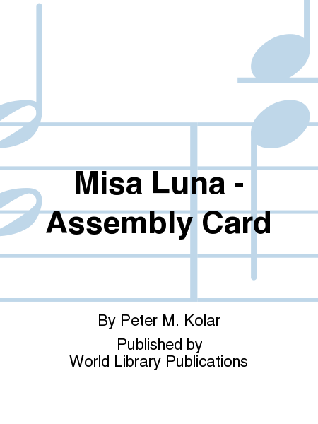 Misa Luna - Assembly Card
