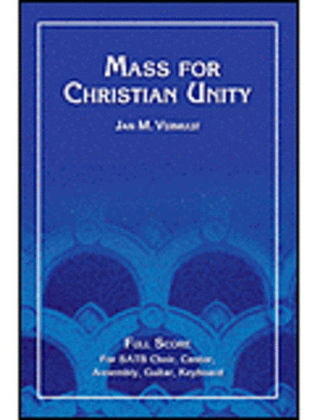 Mass for Christian Unity - Full Score