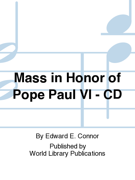 Mass in Honor of Pope Paul VI - CD