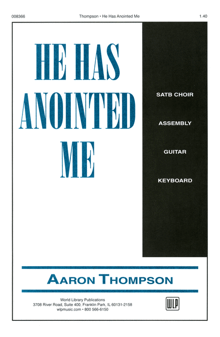He Has Anointed Me