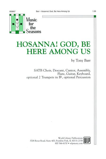 Hosanna! God Be Here Among Us