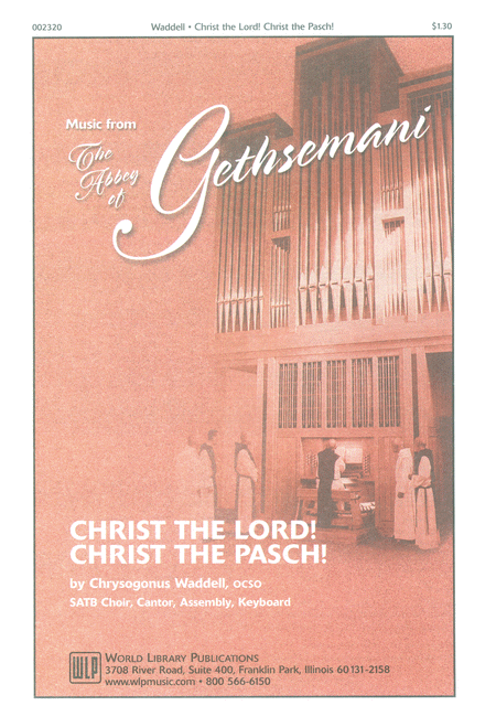 Christ the Lord! Christ the Pasch!