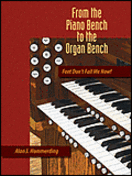 From the Piano Bench to the Organ Bench
