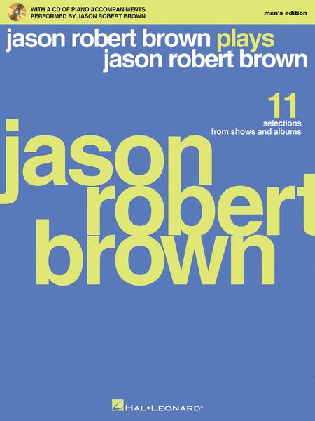 Jason Robert Brown Plays Jason Robert Brown