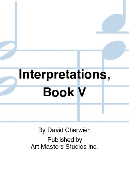 Interpretations, Book V