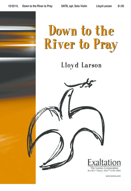 Down to the River to Pray