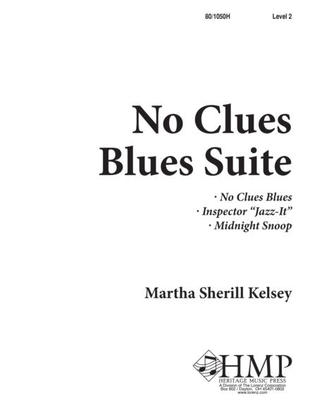 No Clues Blues Suite