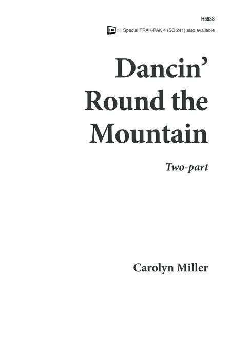 Dancin 'Round the Mountain