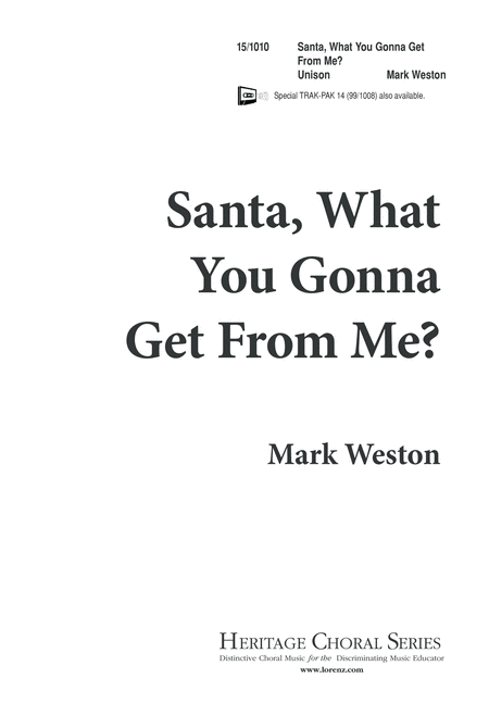 Santa, What You Gonna Get From Me?
