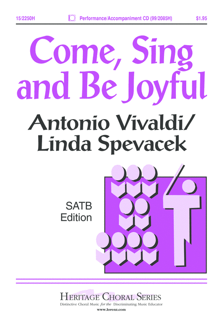 Come, Sing and Be Joyful
