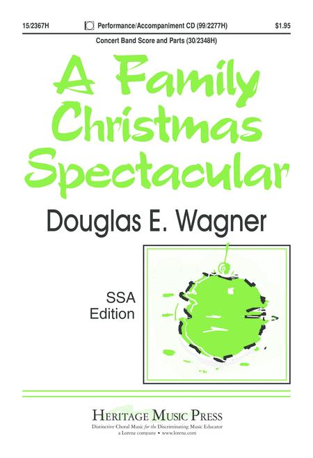 A Family Christmas Spectacular