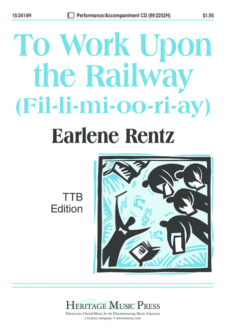 To Work Upon the Railway (Fil-li-mi-oo-ri-ay)