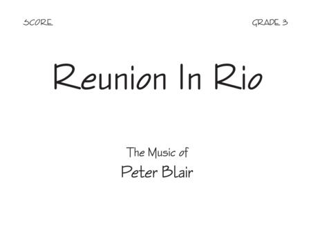 Reunion in Rio - Score