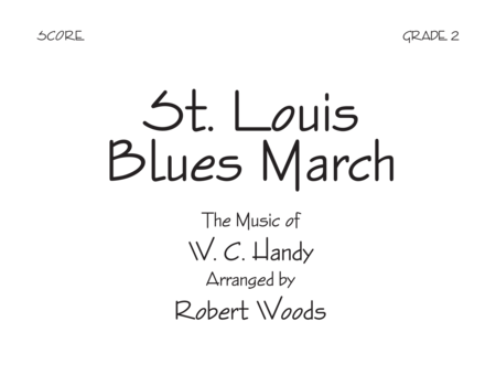 St. Louis Blues March - Score