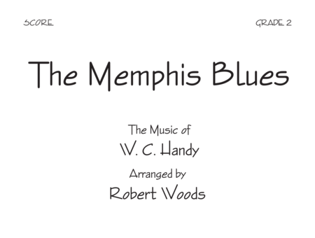 The Memphis Blues - Score