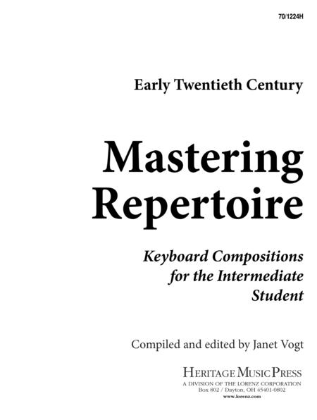 Mastering Repertoire: Early Twentieth Century