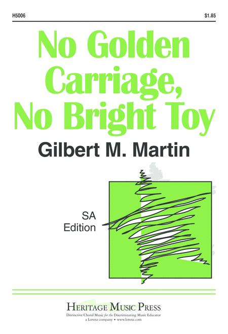 No Golden Carriage, No Bright Toy