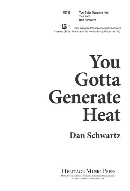 You Gotta Generate Heat