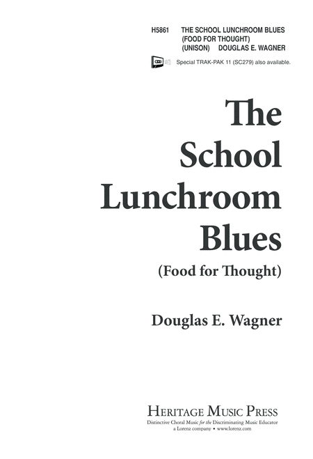 The School Lunchroom Blues Food for Thought