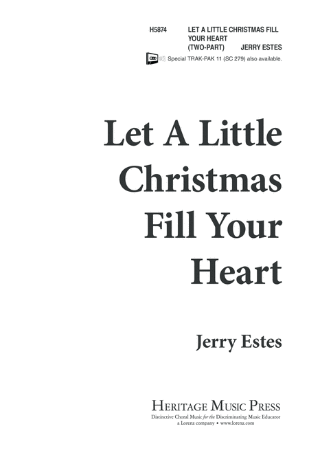 Let a Little Christmas Fill Your Heart