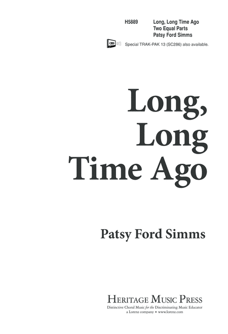 Long, Long Time Ago