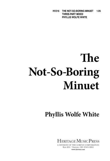 The Not So Boring Minuet