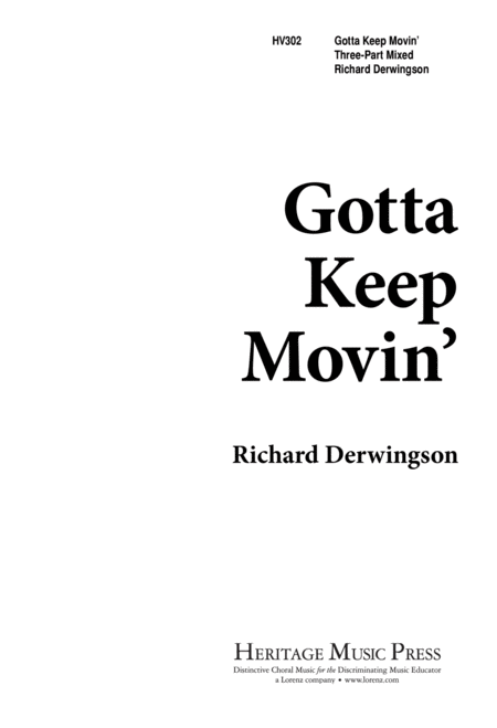 Gotta Keep Movin'