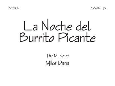 La Noche del Burrito Picante - Score