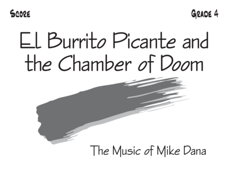 El Burrito Picante and the Chamber of Doom - Score