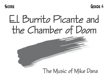 El Burrito Picante and the Chamber of Doom - Score